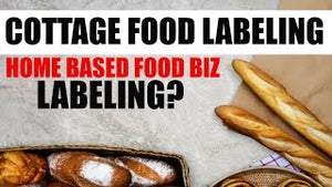 Home based Food Business Labeling your Food Products from Home