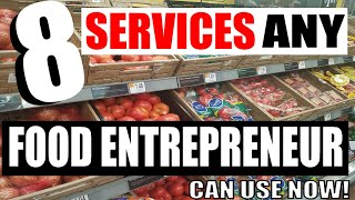 Top 8 Services ANY Food Start up  can use NOW!