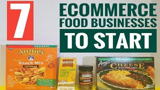 Start an Ecommerce Food Business 7 Ways to Sell