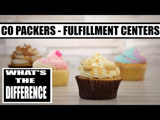 Food Business Ideas Series Co Packers and Fulfillment centers whats the difference