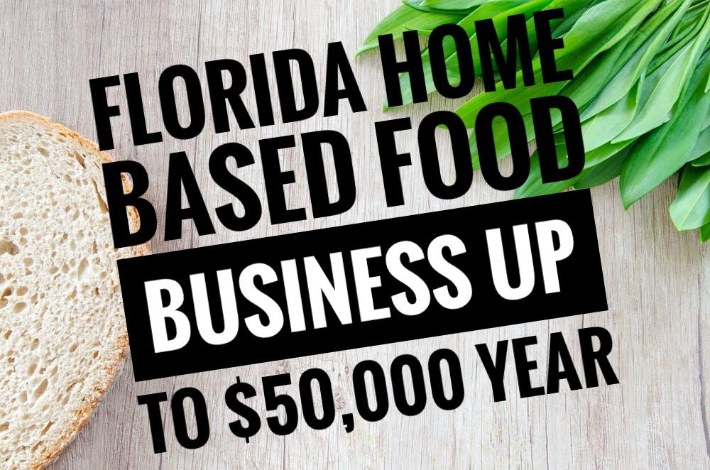 6 Steps to start a Home based Food Business in Florida