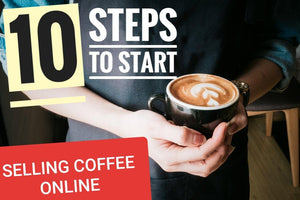 Start a Successful Ecommerce Coffee Business | How to sell Coffee online Shopify