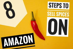 Amazon FBA and Selling Spices 8 Tips For Success
