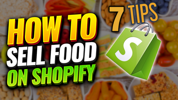 FREE VIDEO Selling Food On Shopify [ 7 Tips to Get Started ] Can I sell Food On Shopify?