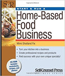 Start & Run a Home-Based Food Business (Start & Run Business)