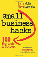 Small Business Hacks: 100 Shortcuts to Success