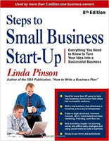 Steps to Small Business Start-Up: Everything You Need to Know to Turn Your Idea Into a Successful Business (Small Business Strategies Series)