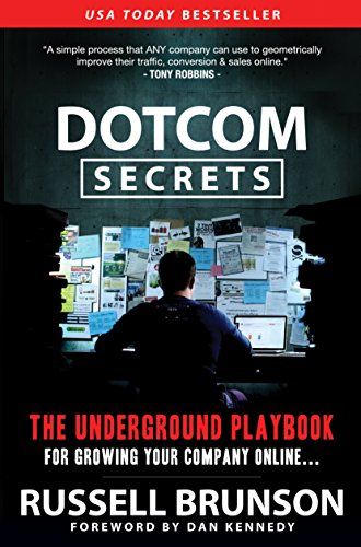 Dot Com Secrets The Underground Playbook
