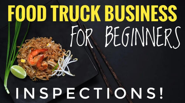 FREE VIDEO How to Start a Food truck For beginners [ Mobile Food Business What to Expect Inspections ]