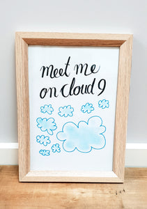 """Meet Me on Cloud 9""  Nursery / Kids / Teenage decor / digital download"