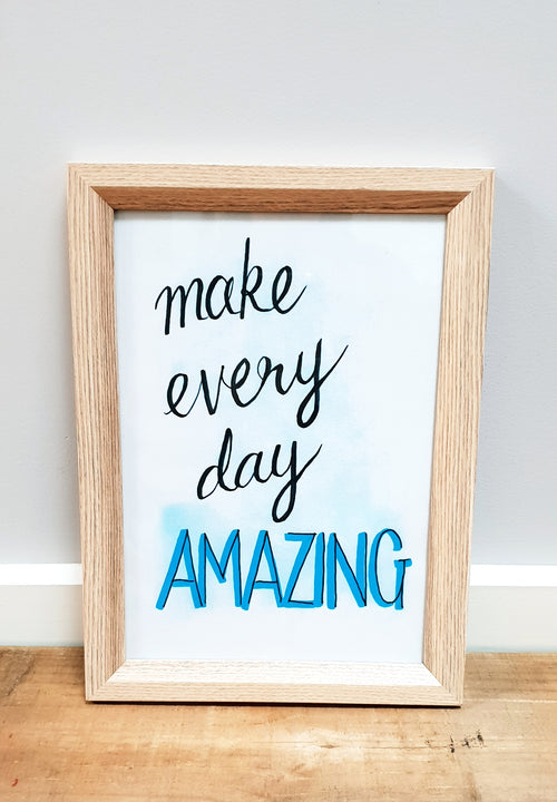 """Make Every Day Amazing!""  Nursery / Kids / Teenage decor / digital download"