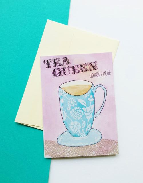 'Tea Queen' quirky greeting card
