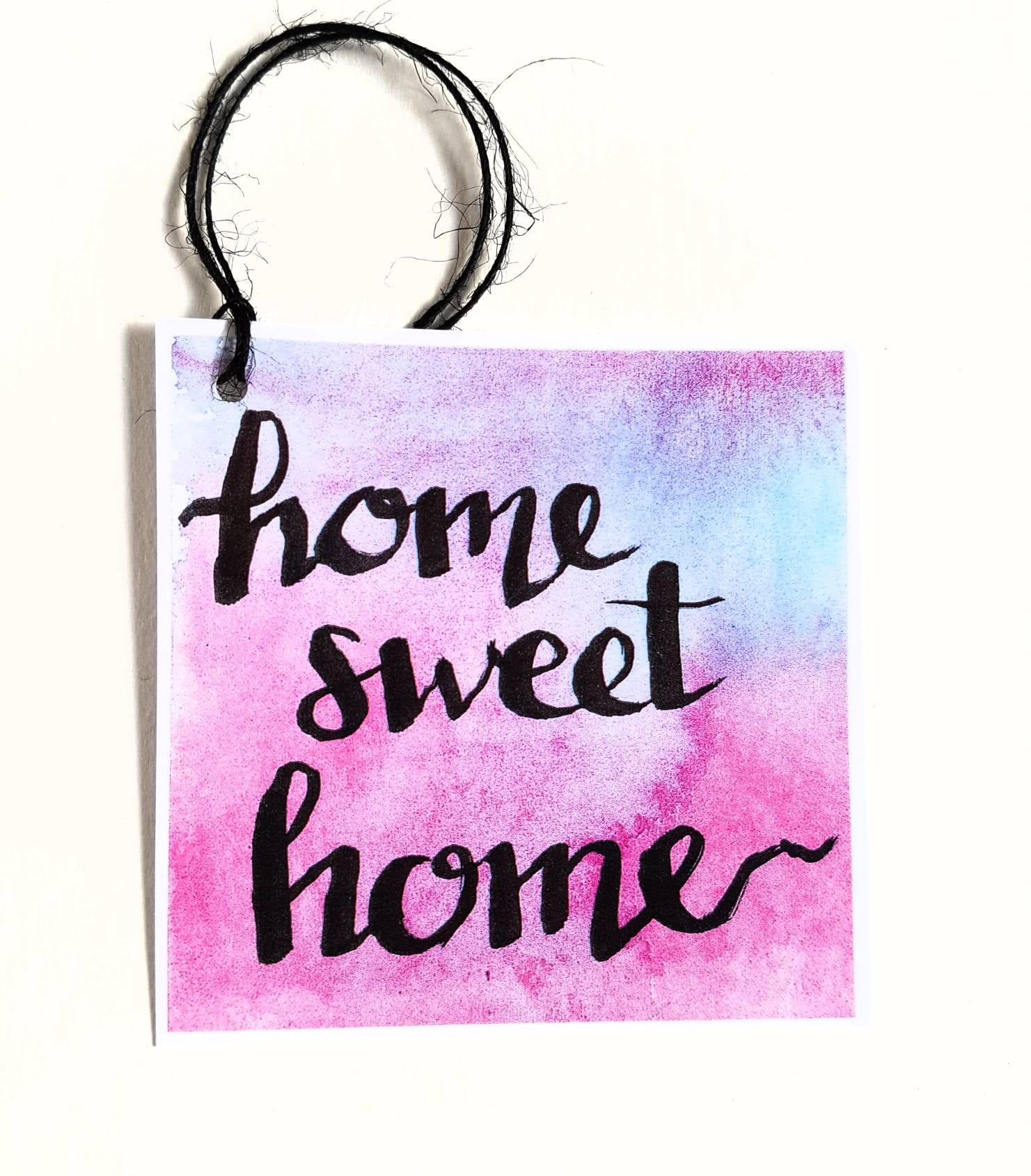 Home Sweet Home gift tag, for House Warming or Homecoming