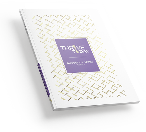PRE-SALE Thrive Today - Discussion Series 3