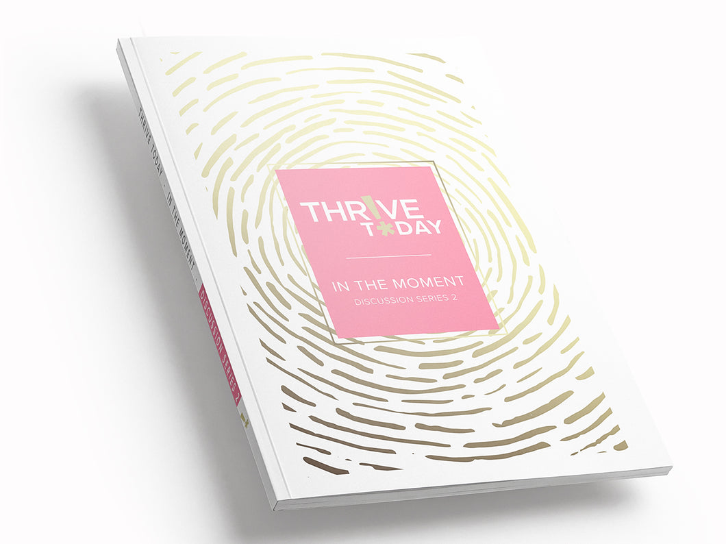 PRE-ORDER Thrive Today - Discussion Series 2
