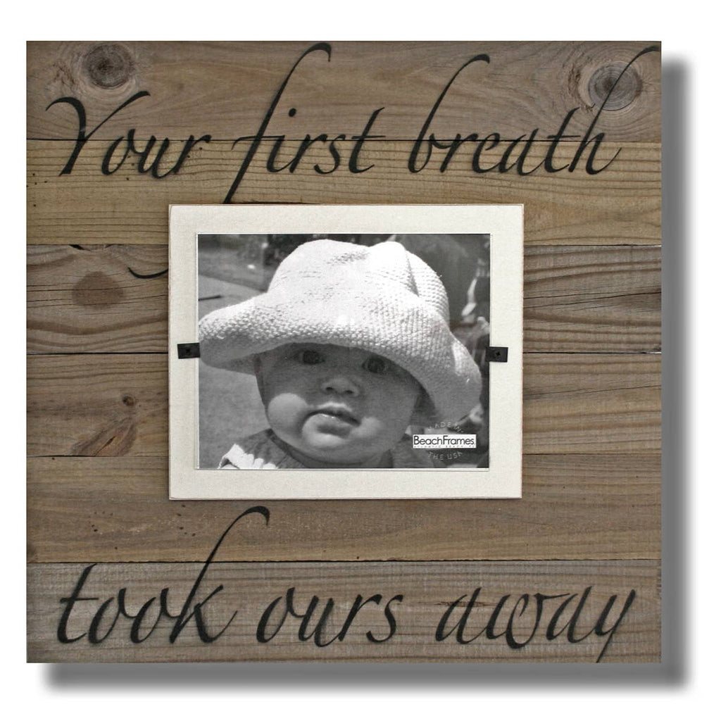 Your First Breath Took Ours Away Farmhouse Wood Art Frame