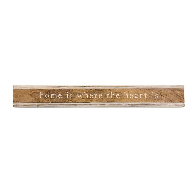Home is where the heart is sentiment stick
