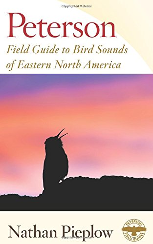 Peterson Field Guide to Bird Sounds of Eastern North America