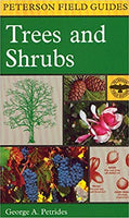 Peterson Field Guides: Trees and Shrubs