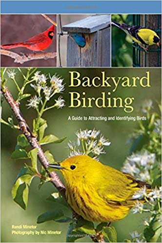 Backyard Birding - A Guide to Attracting and Identifying Birds