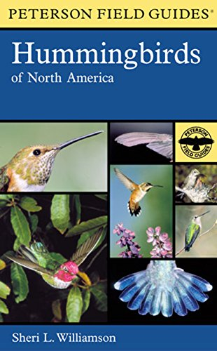 Peterson Field Guides - Hummingbirds of North America