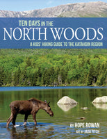 Ten Days in the North Woods