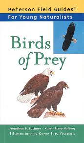 Peterson Field Guide for Young Naturalists - Birds of Prey