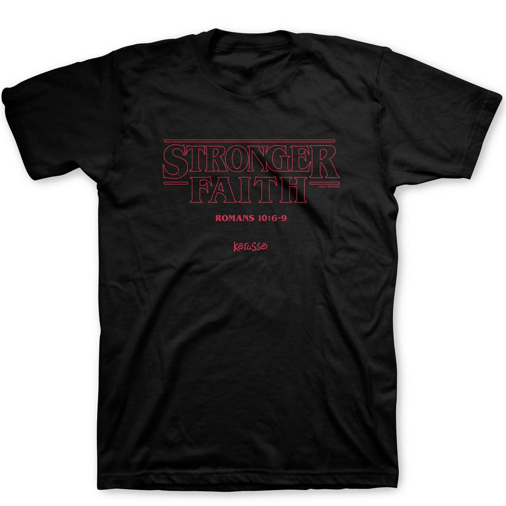 Stronger Faith T-Shirt ™