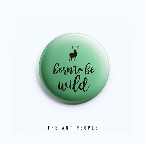Born to be Wild Badge