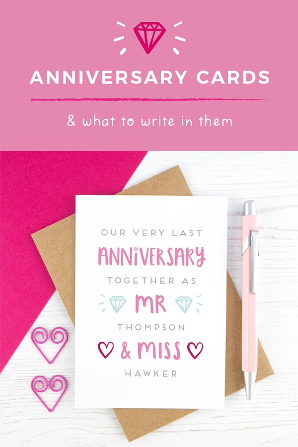 What to write in an anniversary card graphic with 'last anniversary as mr and miss' card.
