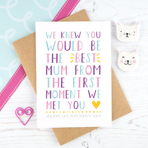 We knew you would be the best mum - multicoloured mother's day card