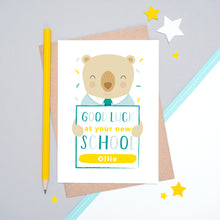 Load image into Gallery viewer, A good luck at your new school personalised card featuring a friendly bear sat on a grey and white background.