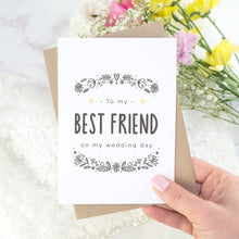 Load image into Gallery viewer, To My Best Friend Wedding Day Card