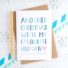 Load image into Gallery viewer, Favourite Human Christmas Card