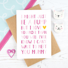 Load image into Gallery viewer, I might just be a bump - pink mother's day card