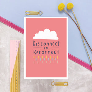 Disconnect to reconnect A5 print in pinky peach and photographed on a lilac background with a ruler and yellow flowers