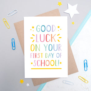 Good Luck on Your First Day of School Card