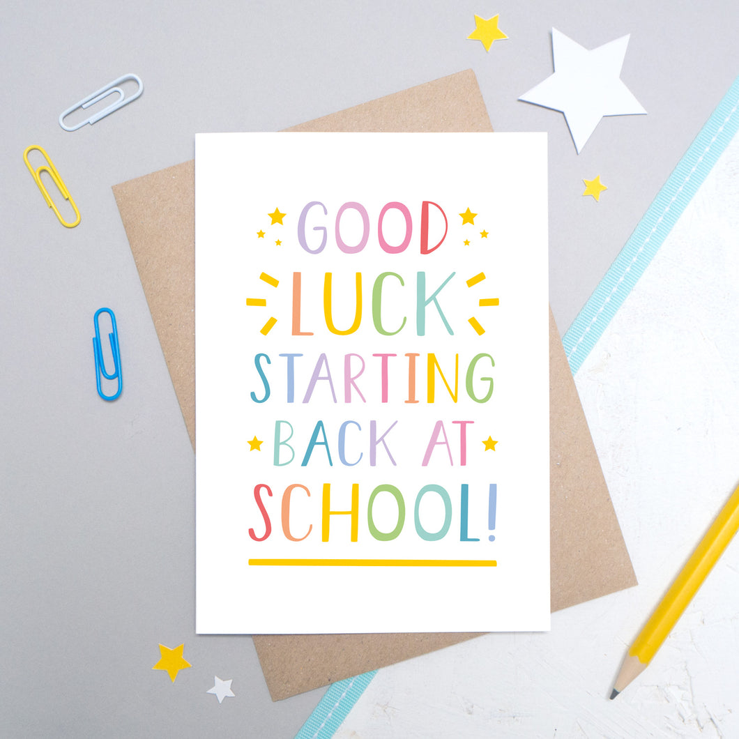 Good Luck Starting Back at School Card