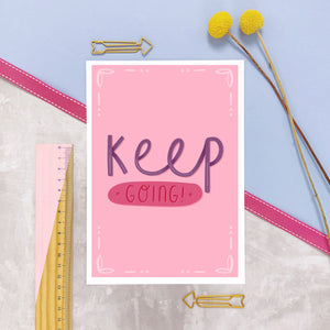 Keep going A5 print in pink photographed on a marble and lilac background