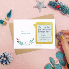 Load image into Gallery viewer, A make your own scratch card where the scratch off message has been revealed. Shot on pink with snow and greenery.
