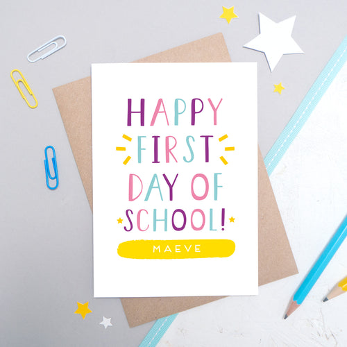 Personalised Happy First Day of School Card