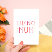 Load image into Gallery viewer, Thanks Mum - a simple typographic card in varying tones of pink with a pop of yellow. Designed and made by Joanne Hawker