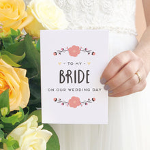 Load image into Gallery viewer, To My Bride Card