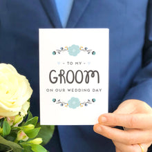 Load image into Gallery viewer, To My Groom Card