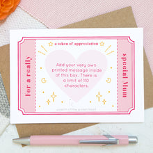 Load image into Gallery viewer, A token of appreciation scratch card by Joanne Hawker featuring a pink token and the words 'for a really special mum'. In the centre is a pink heart showing what a printed message could look like.