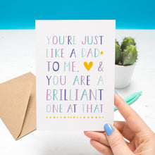 'You're just like a dad to me and you are a brilliant one at that' - plain card in purple & blue