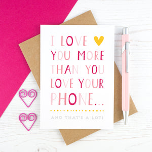 I love you more than you love your phone card - pink