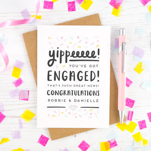 Yippee you've got engaged - Personalised Engagement card
