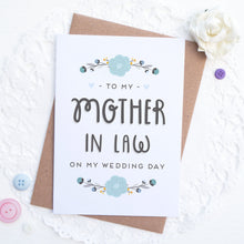 To my mother in law on my wedding day card in blue