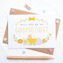 Load image into Gallery viewer, Will you be my Godmother card in yellow and orange